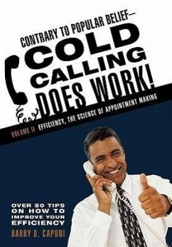 Contrary to Popular Belief Cold Calling Does Work! 2