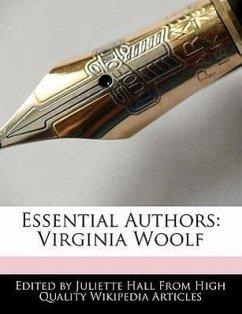 Essential Authors: Virginia Woolf - Hall, Juliette