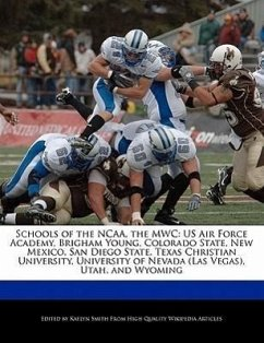 Schools of the NCAA, the Mwc: US Air Force Academy, Brigham Young, Colorado State, New Mexico, San Diego State, Texas Christian University, Universi - Smith, Kaelyn