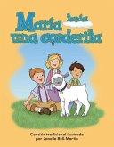 Maria Tenia Una Corderita (Mary Had a Little Lamb) (Spanish Version) (La Escuela (School))