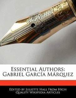 Essential Authors: Gabriel Garc A M Rquez - Hall, Juliette