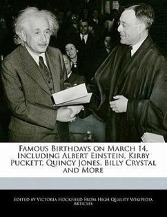 Famous Birthdays on March 14, Including Albert Einstein, Kirby Puckett, Quincy Jones, Billy Crystal and More - Hockfield, Victoria