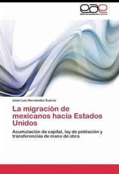 La migración de mexicanos hacia Estados Unidos