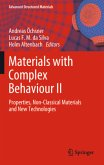 Materials with Complex Behaviour II