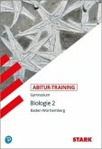 Abitur-Training - Biologie Band 2 - Baden-Württemberg