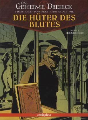Die Hüter des Blutes 3: Das geheime Dreieck - Convard, Didier; Falque, Denis; Juillard, André; Paul