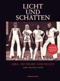Licht und Schatten - ABBA: Die wahre Geschichte
