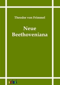 Neue Beethoveniana