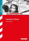 Klassenarbeiten Deutsch 8. Klasse Gymnasium