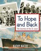 To Hope and Back: The Journey of the St. Louis