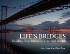 Life's Bridges: Building Your Bridge to Financial Wealth