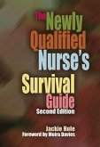 The Newly Qualified Nurse's Survival Guide