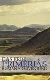 Das Erbe Primerias