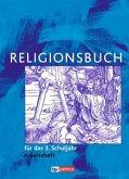 Religionsbuch für das 3. Schuljahr Arbeitsheft - Neuausgabe