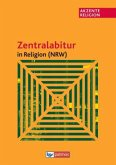 Akzente Religion: Zentralabitur in Religion NRW ab 2013