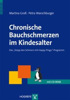 Chronische Bauchschmerzen im Kindesalter, m. CD-ROM - Groß, Martina; Warschburger, Petra