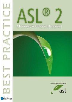ASL2: A Framework for Application Management - Pols, Remko van der