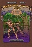 Masalais (Ogres), Part 2 / Ol Masalai (Tumbuna Stories of Papua New Guinea, Volume 9)