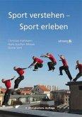 Sport verstehen - Sport erleben