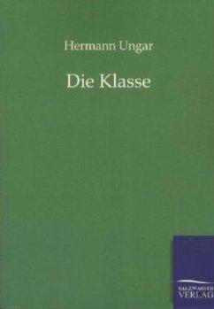 Die Klasse - Ungar, Hermann