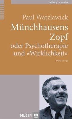 Münchhausens Zopf oder Psychotherapie und