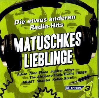 Bayern 3-Matuschkes Lieblinge - Diverse