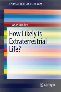 How Likely is Extraterrestrial Life? - Halley, J. Woods