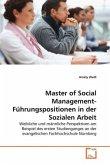 Master of Social Management-Führungspositionen in der Sozialen Arbeit