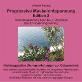 Progressive Muskelentspannung. Edition.3, 1 Audio-CD