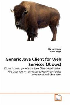 Generic Java Client for Web Services (JCows)
