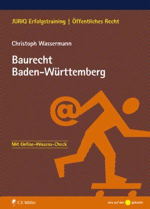 Baurecht Baden-Württemberg - Wassermann, Christoph