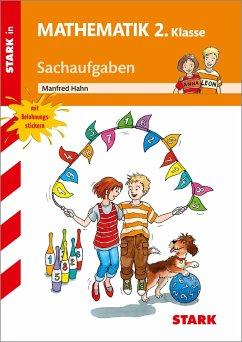 Training Grundschule - Mathematik Sachaufgaben 2. Klasse - Hahn, Manfred