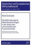 Verhaltensbezogene Nebenbestimmungen in der deutschen und europäischen Fusionskontrolle