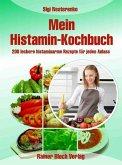 Mein Histamin-Kochbuch