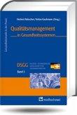 Qualitätsmanagement in Gesundheitssystemen