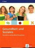 Gesundheit und Soziales. Persönliche und berufliche Perspektiven. Themenheft 9./10. Schuljahr
