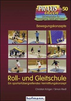 Roll- und Gleitschule - Kröger, Christian; Riedl, Simon