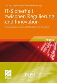 IT-Sicherheit zwischen Regulierung und Innovation