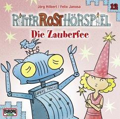 Die Zauberfee / Ritter Rost Hörspiel Bd.12 (1 Audio-CD) - Ritter Rost
