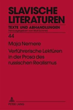 Verführerische Lektüren in der Prosa des russischen Realismus - Nemere, Maja