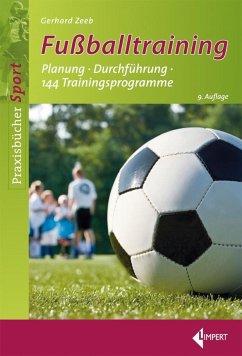 Fußballtraining - Zeeb, Gerhard
