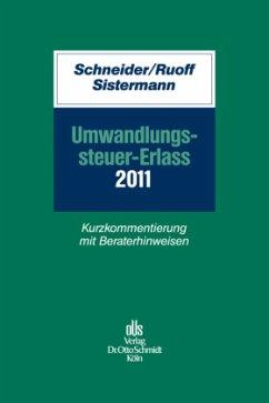 Umwandlungssteuer-Erlass 2011 - Schwahn, Alexander