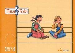Tina und Tobi. Notenschreibheft 4. Halbjahr. Zur Musikfibel