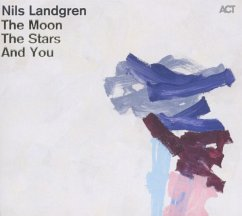 The Moon,The Stars And You - Nils Landgren