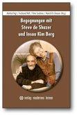 Begegnungen mit Steve de Shazer und Insoo KimBerg