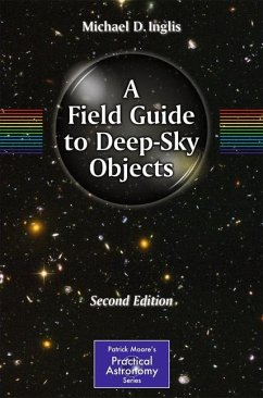 A Field Guide to Deep-Sky Objects - Inglis, Michael D.
