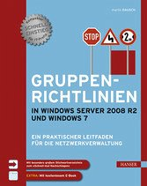 Gruppenrichtlinien in Windows Server 2008 R2 und Windows 7 (eBook) - Martin Dausch