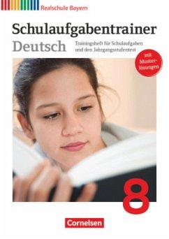 Deutschbuch 8. Jahrgangsstufe. Schulaufgabentrainer mit Lösungen. Realschule Bayern - Langer, Elke; Kroiß, Renate; Bildl, Gertraud
