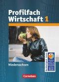 Arbeit/Wirtschaft 1. Profil Wirtschaft. Schülerbuch. Sekundarstufe I Niedersachsen