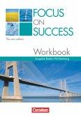 Focus on Success - The new edition. Workbook Baden-Württemberg